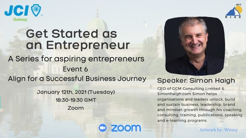 Get Started as an Entrepreneur Series - 6: Align for a Successful Business Journey
