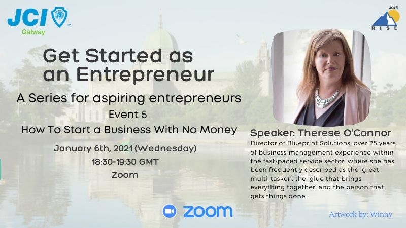 Get Started as an Entrepreneur Series - 5: How to Start a Business with No Money